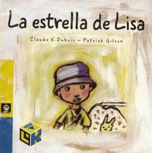 La estrella de Lisa de Claude K. Dubois y Patrick Gilson