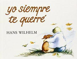 Yo siempre te querré de Hans Wilhelm